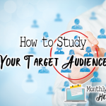 How to Study Your Target Audience