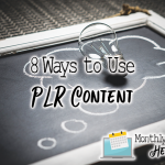 8 ways to use your plr content