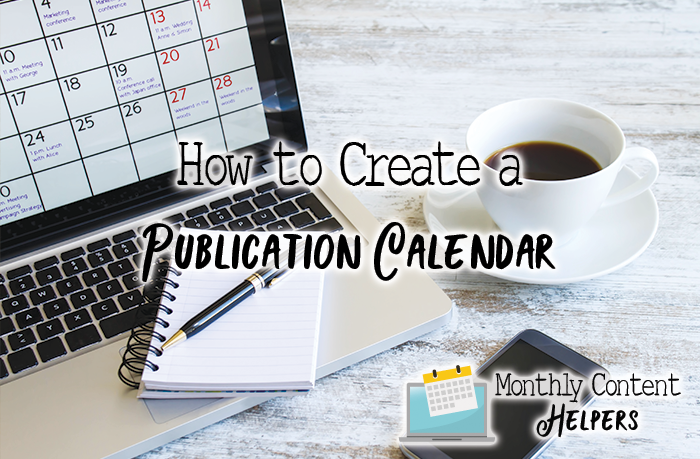 How to create a publication calendar